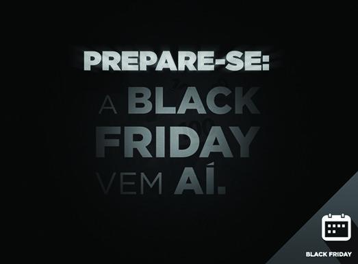Comece a se preparar para a Black Friday 2017!
